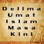 Delima Umat Islam Masa Kini